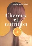 Thérèse Ferrari - Cheveux et nutrition.