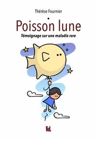 Amazon livres à téléchargement gratuit Poisson lune  - Témoignage sur une maladie rare