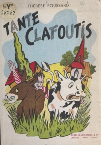 Thérèse Foussard - Tante Clafoutis.
