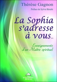 La Sophia sadresse à vous... - Enseignements dun Maître spirituel.pdf