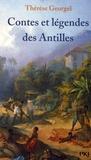Thérèse Georgel - Contes et légendes des Antilles.
