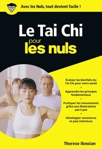 Therese Iknoian - Le Tai Chi pour les nuls.