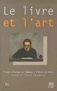 Galabria.be Le livre et l'art. Etudes offertes en hommage à Pierre Lelièvre Image