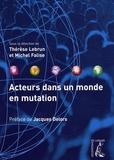 Thérèse Lebrun et Michel Falise - Acteurs dans un monde en mutation.