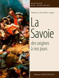 Thérèse Leguay et Jean-Pierre Leguay - La Savoie des origines à nos jours.