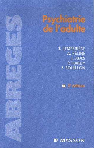 Thérèse Lempérière et André Féline - Psychiatrie de l'adulte.