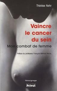 Vaincre le cancer du sein - Mon combat de femme.pdf