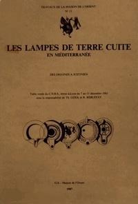 Thérèse Oziol et René Rebuffat - Les lampes de terre cuite en Méditerranée - Des origines à Justinien.
