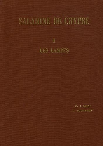Thérèse Oziol et Jean Pouilloux - Salamine de Chypre - Tome 1, Les lampes.