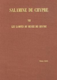 Thérèse Oziol - Salamine de Chypre - Tome 7, Les lampes du musée de Chypre.