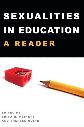 Therese Quinn et Erica Meiners - Sexualities in Education - A Reader.