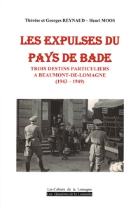 Thérèse Reynaud et Georges Reynaud - Les expulsés du pays de Bade - Trois destins particuliers à Beaumont-de-Lomagne (1943-1949).