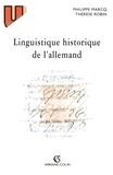 Thérèse Robin et Philippe Marcq - Linguistique historique de l'allemand.