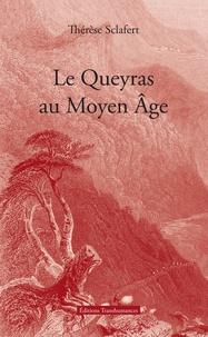 Thérèse Sclafert - Le Queyras au Moyen Âge.