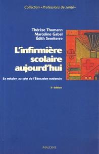Thérèse Thomann et Marceline Gabel - L'infirmière scolaire aujourd'hui - Sa mission au sein de l'Education nationale.