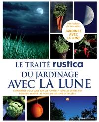 Thérèse Trédoulat - Le traité rustica du jardinage lunaire.
