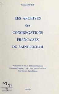 Thérèse Vacher et  Université Jean Monnet Saint-É - Les archives des Congrégations françaises de Saint-Joseph.