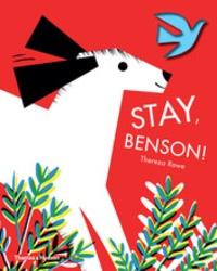 Thereza Rowe - Stay, Benson!.