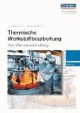Thermische Werkstoffbearbeitung - Teil: Wärmebehandlung - Textband.