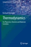 Thermodynamics - For Physicists, Chemists and Materials Scientists.