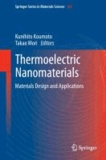 Thermoelectric Nanomaterials - Materials Design and Applications.