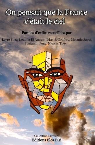 They;El Amrani;Baez - On pensait que la France, c'était le ciel.