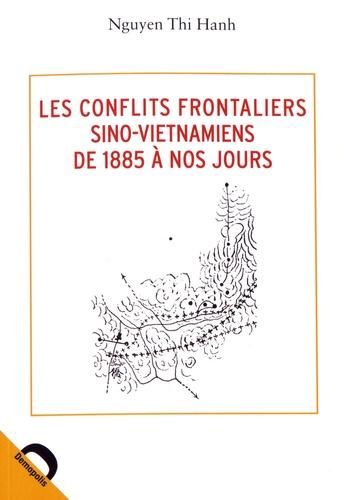 Les conflits frontaliers sino-vietnamiens de 1885 à nos jours