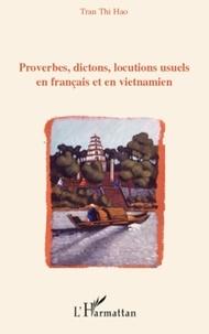 Thi Hao Tran - Proverbes, dictons, locutions usuels en français et en vietnamien.