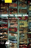 Thi Vang Anh Phan - Quand on est jeune.