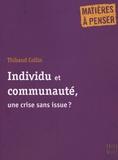 Thibaud Collin - Individu et communauté, une crise sans issue ?.