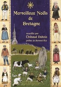 Thibaud Dubois - Merveilleux Noëls de Bretagne.