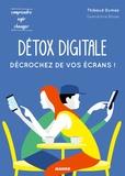 Thibaud Dumas - Détox digitale - Décrochez de vos écrans !.