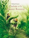 Thibaud Guyon - Charlotte et le Douanier Rousseau.