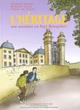 Thibaud Guyon et Brigitte Carle - L'héritage - Une aventure en Pays Beaujolais.
