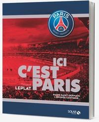 Ici cest Paris - Paris Saint-Germain, lépopée continue.pdf