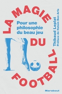 Thibaud Leplat - La magie du football.