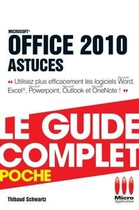 Thibaud Schwartz - Office 2010 Astuces.