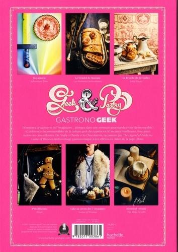 Geek and pastry. Gastronogeek