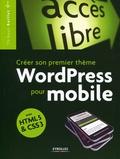 Thibault Baillet - Créer son propre thème WordPress pour mobile avec HTML 5 & CSS 3.