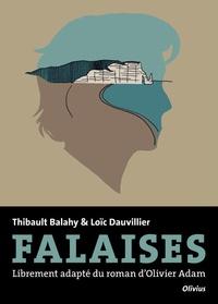 Thibault Balahy et Loïc Dauvillier - Falaises - Librement adapté du roman d'Olivier Adam.