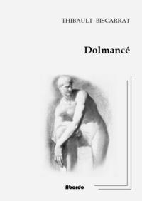 Thibault Biscarrat - Dolmance.
