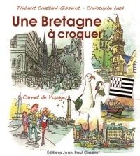 Thibault Chattard et Christophe Lazé - Ma Bretagne à croquer - Carnet de voyage.