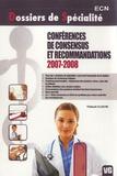 Thibault Cloche - Conférences de consensus et recommandations 2007-2008.