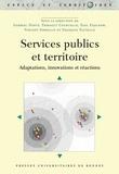 Thibault Courcelle et Ygal Fijalkow - Services publics et territoires - Adaptations, innovations et réactions.