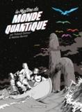 Thibault Damour et Mathieu Burniat - Le mystère du monde quantique.