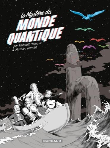 Le mystère du monde quantique