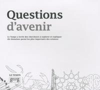 Thibault Damour et Michel Aguet - Questions d'avenir.