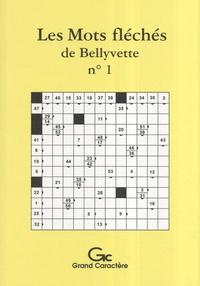 Thibault de La Croix - Les mots fléchés de Bellyvette - Tome1.