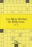 Thibault de la Croix et Floriane Le louarn - Les Mots fléchés de Bellyvette - Tome 2.