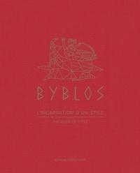 Thibault de Montaigu - Byblos - L'incarnation d'un style.